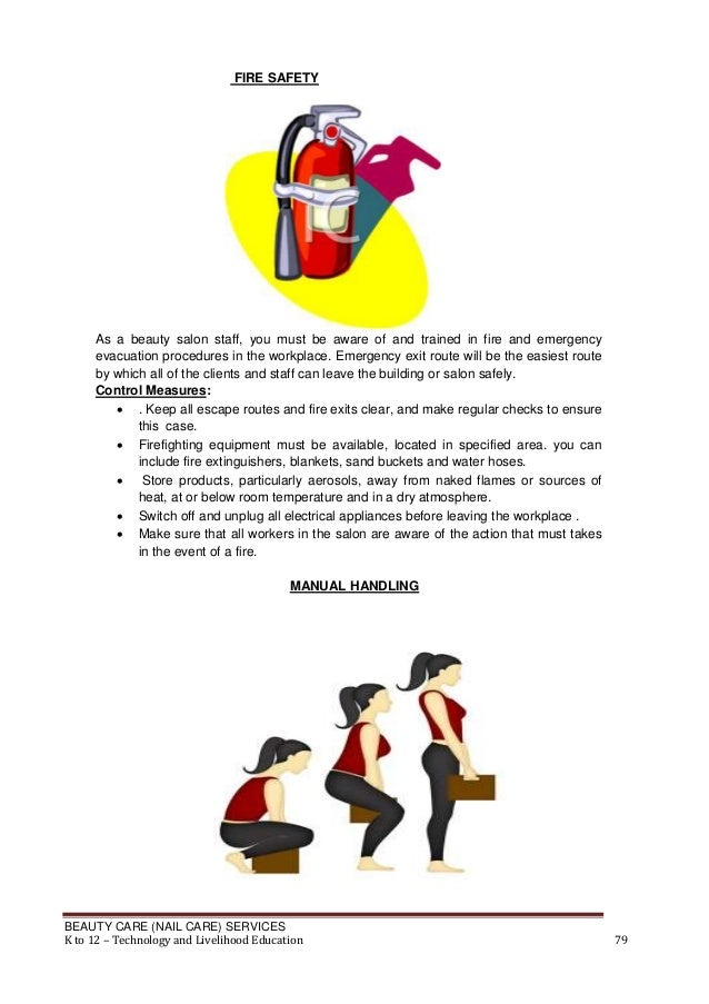 FIRE SAFETY  As a beauty salon staff, you must be aware of and trained in fire and emergency evacuation procedures in the ...