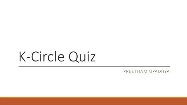K Circle Open General Quiz