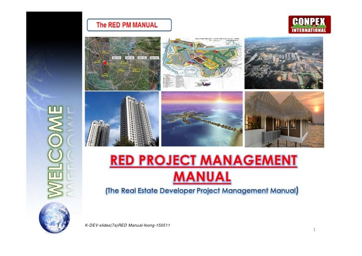 RED PROJECT MANAGEMENT                   MANUAL         (The Real Estate Developer Project Management Manual)K-DEV-slides(...