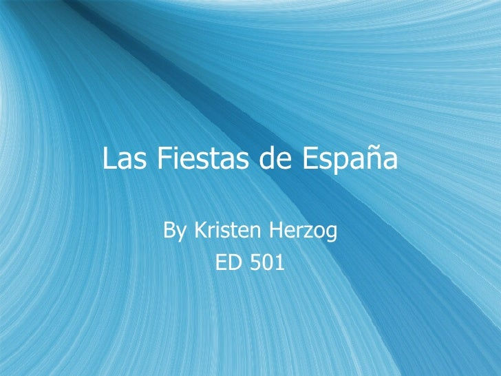Las Fiestas de España By Kristen Herzog ED 501