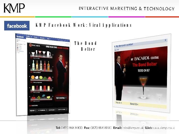 KMP Facebook Work: Viral Applications The Bond Belter