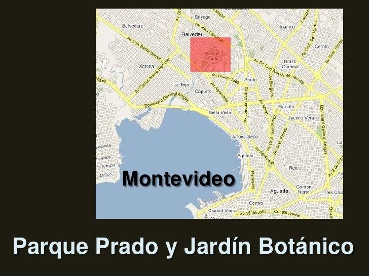 Montevideo<br />Parque Prado y Jardín Botánico<br />