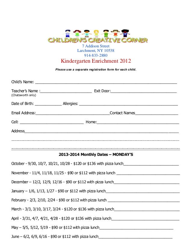 7 Addison Street Larchmont, NY 10538 914-833-2880  Kindergarten Enrichment 2012 Please use a separate registration form fo...