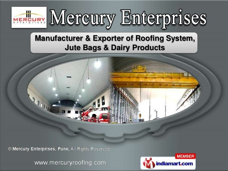 Manufacturer & Exporter of Roofing System,       Jute Bags & Dairy Products