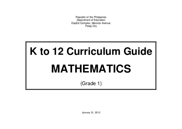 K To 12 Mathematic Curriculum Guide Grade 1