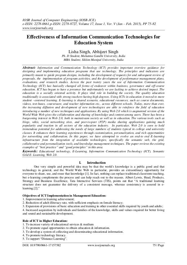 efficacy of information technology in modern Information and communication technology is a principal driver in our  to 20th  century teaching practices would just dilute the effectiveness of teaching [48]   into the impact of modern technology on teaching and learning.