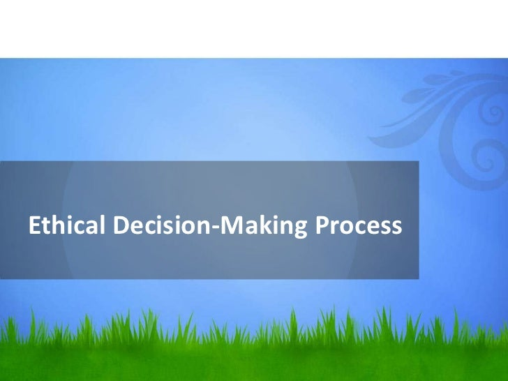 Ethical processes