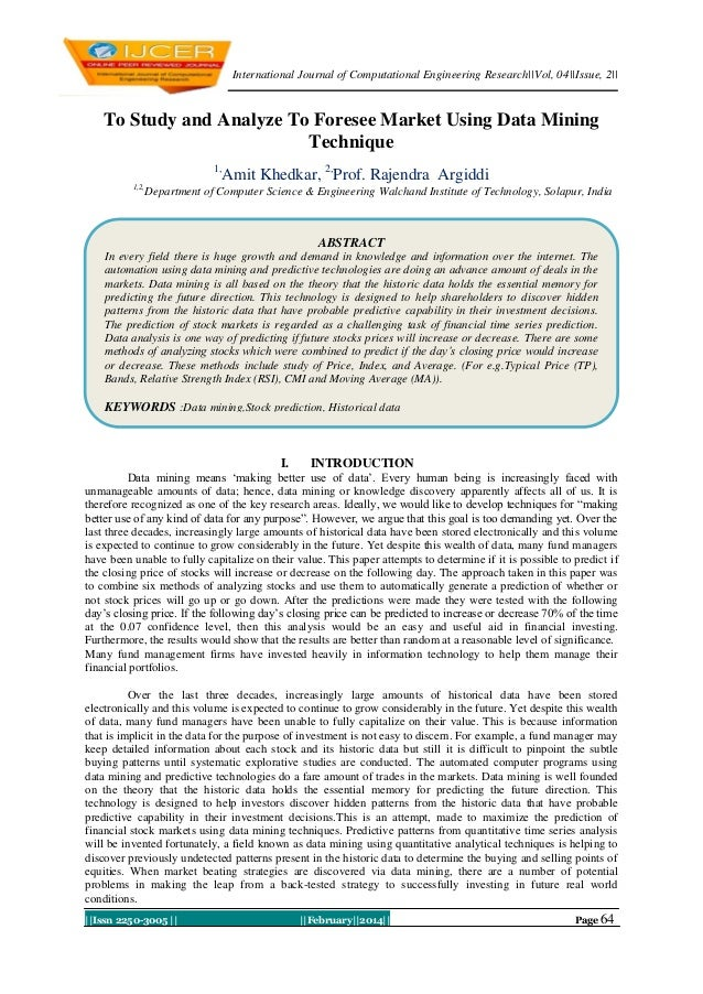 International Journal of Computational Engineering Research||Vol, 04||Issue, 2||  To Study and Analyze To Foresee Market U...