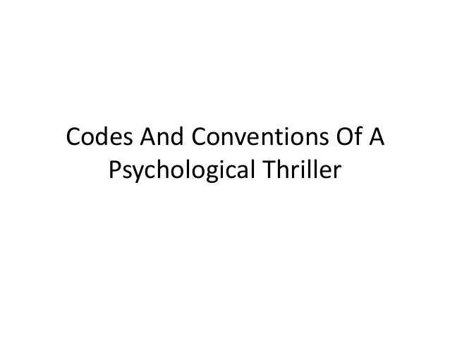 Codes And Conventions Of A Psychological Thriller