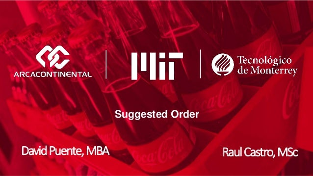 Suggested Order DavidPuente,MBA RaulCastro,MSc