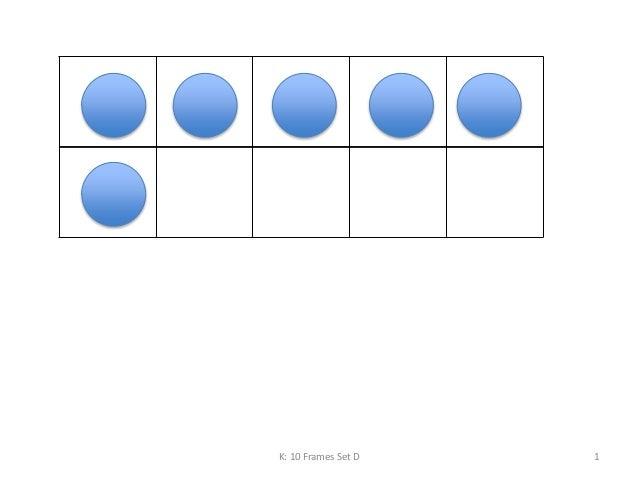 K: 10 Frames Set D 1