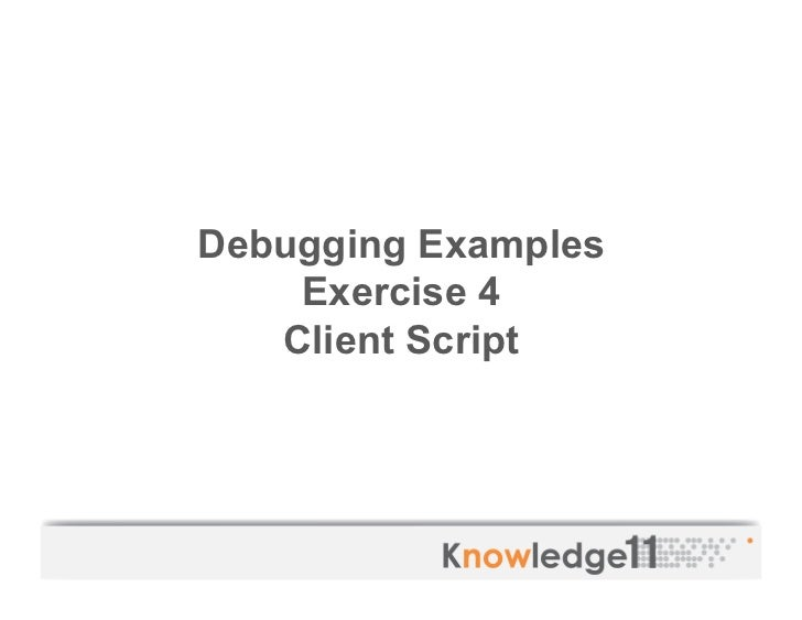 ServiceNow Knowledge11 Advanced Scripting & Debugging Lab