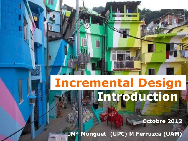 Incremental Design                                  Introduction                                                         O...