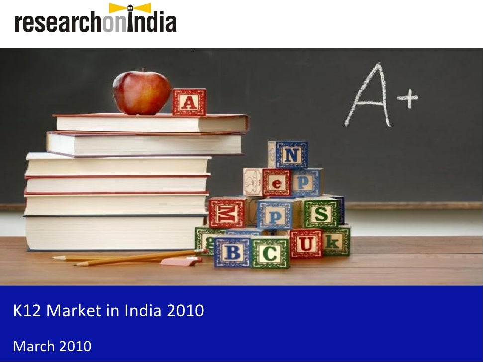 K12 Market in India 2010 March 2010