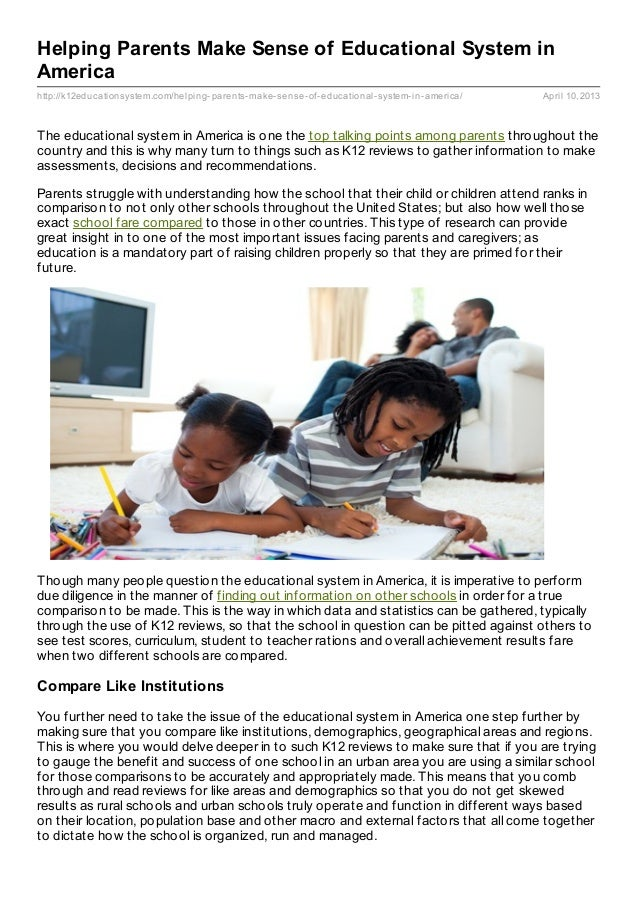 Helping Parents Make Sense of Educational System inAmericahttp://k12educationsystem.com/helping- parents- make- sense- of-...