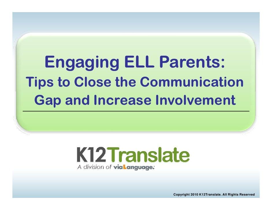K12Translate Webinar Slides: Engaging ELL Parents