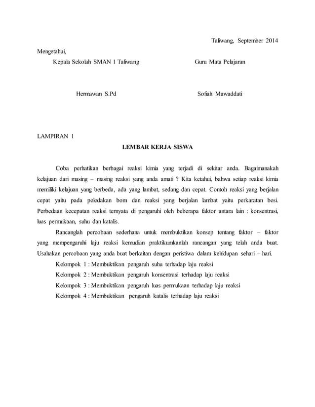 Taliwang, September 2014 Mengetahui, Kepala Sekolah SMAN 1 Taliwang Hermawan S.Pd Guru Mata Pelajaran Sofiah Mawaddati LAM...