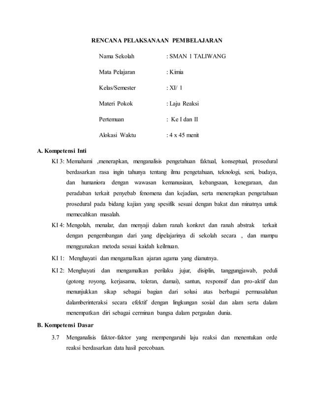 RENCANA PELAKSANAAN PEMBELAJARAN Nama Sekolah : SMAN 1 TALIWANG Mata Pelajaran : Kimia Kelas/Semester : XI/ 1 Materi Pokok...