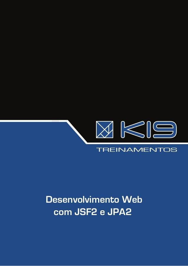 TREINAMENTOS Desenvolvimento Web com JSF2 e JPA2