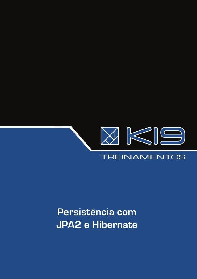 TREINAMENTOSPersistência comJPA2 e Hibernate