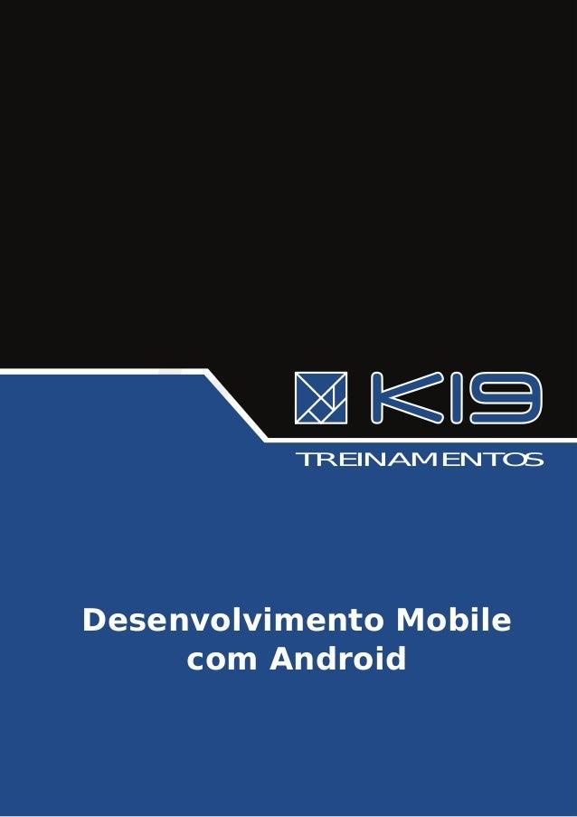 TREINAMENTOSDesenvolvimento Mobile     com Android