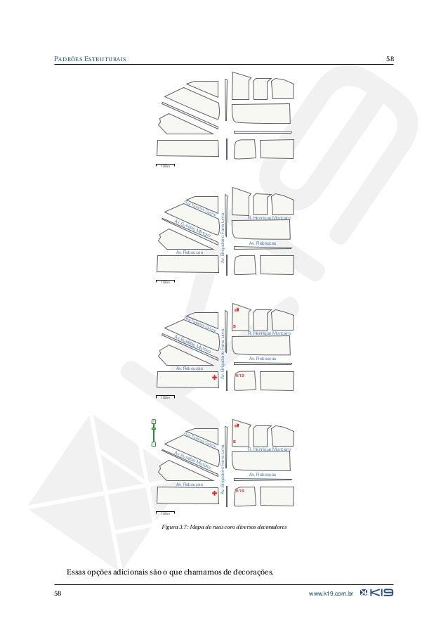 59 PADRÕES ESTRUTURAIS Exemplo prático Como exemplo prático do padrão Factory Method, consideramos um sistema de envio de ...