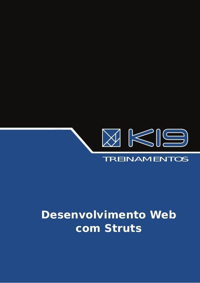 TREINAMENTOSDesenvolvimento Web     com Struts
