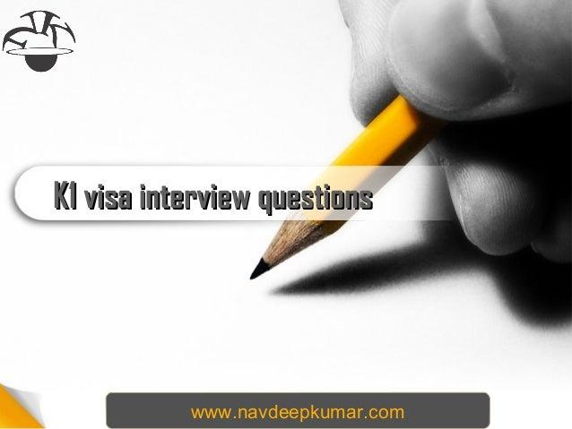 K1 visa interview questionsK1 visa interview questions www.navdeepkumar.com