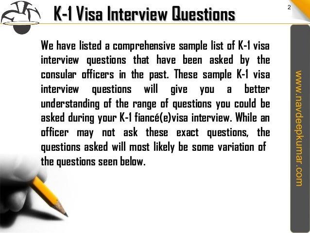 k1 visa interview questions