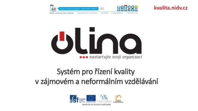 Systém pro řízení kvality v zájmovém a neformálním vzdělávání kvalita.nidv.cz