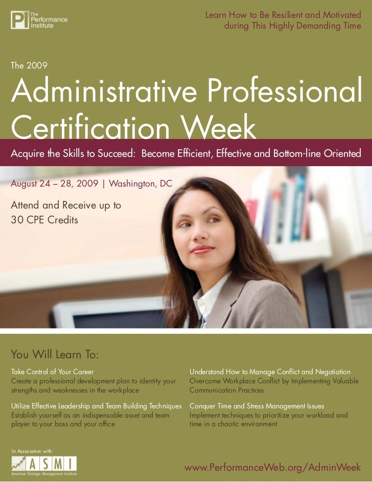 Learn How to Be Resilient and Motivated                        The 2009 Administrative Professional Certification Week     ...