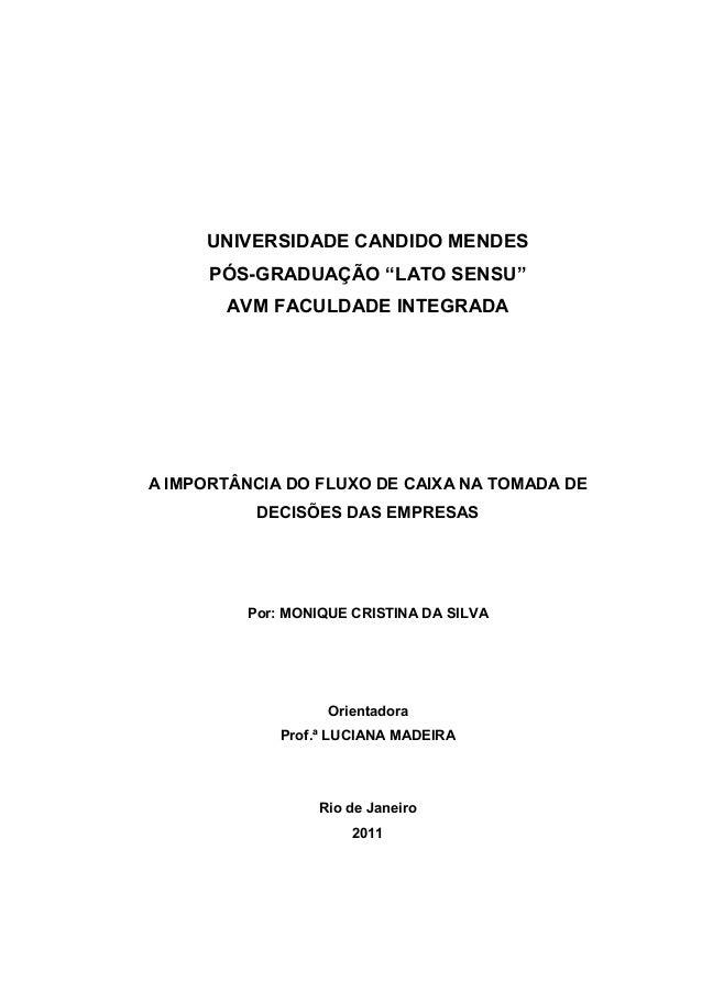 """UNIVERSIDADE CANDIDO MENDES PÓS-GRADUAÇÃO """"LATO SENSU"""" AVM FACULDADE INTEGRADA  A IMPORTÂNCIA DO FLUXO DE CAIXA NA TOMADA ..."""