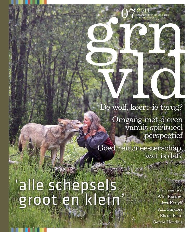 07   2011                       MAGAZINE OVER HET VERBINDEN                       VAN STAD EN LAND            De wolf, kee...