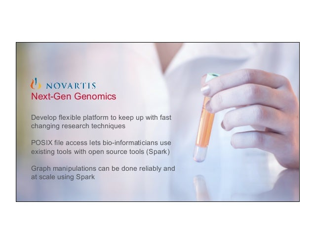 ® © 2015 MapR Technologies 7 Next-Gen Genomics Develop flexible platform to keep up with fast changing research techniques...