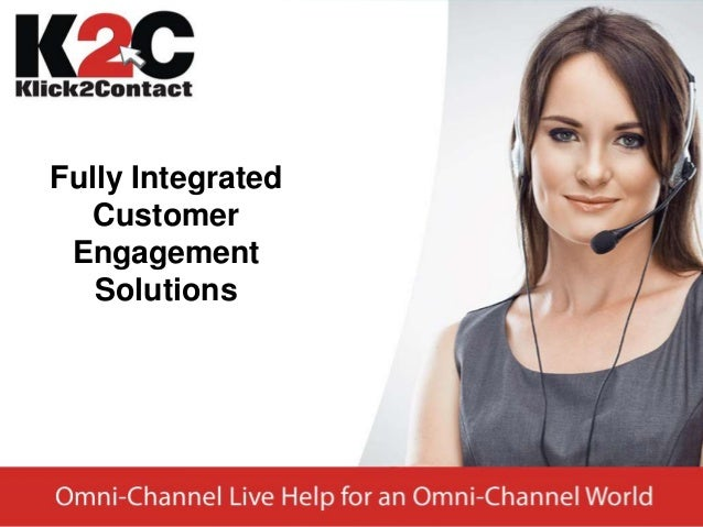 Fully Integrated Customer Engagement Solutions