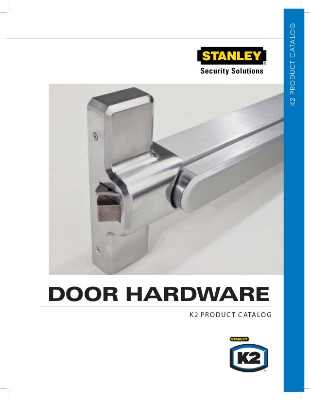 K2PRODUCTCATALOG K2 PRODUCT CATALOG DOOR HARDWARE
