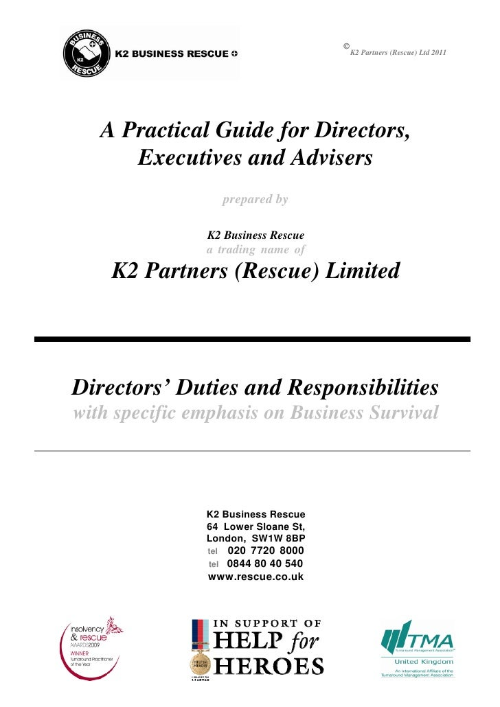                                          K2 Partners (Rescue) Ltd 2011   A Practical Guide for Directors,      Executives...