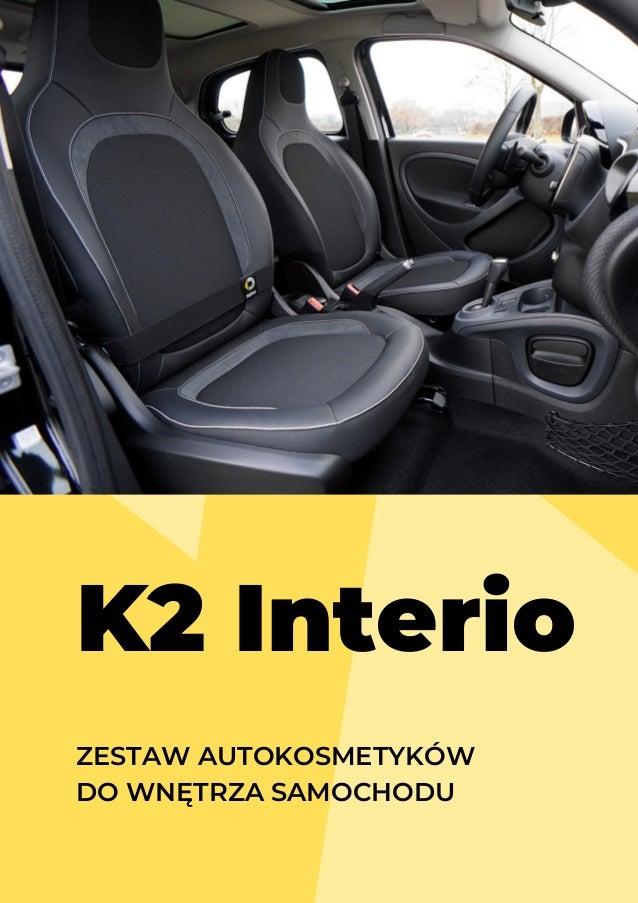 ZESTAW AUTOKOSMETYKÓW DO WNĘTRZA SAMOCHODU K2 Interio