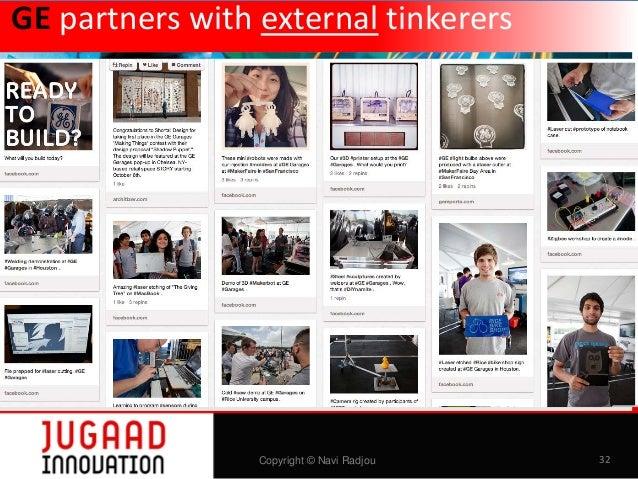 GE partners with external tinkerers  Copyright © Navi Radjou  32