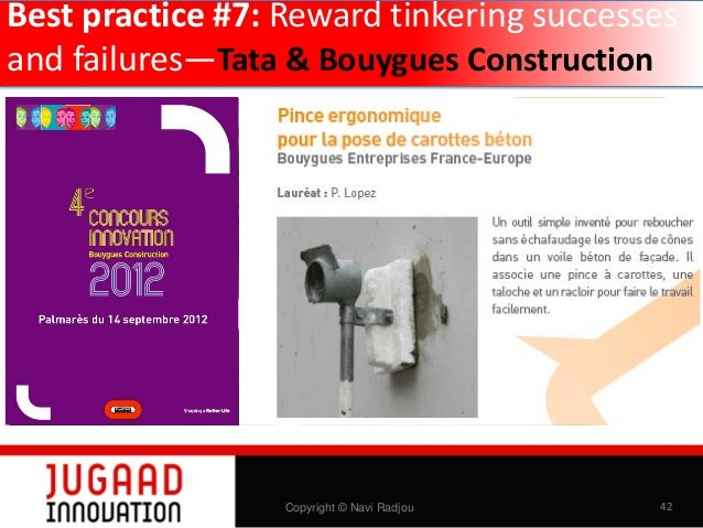 Best practice #8: Engage Gen Y + Z tinkerers  Jane Chen Co-founder EMBRACE  Copyright © Navi Radjou  44
