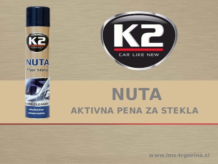 NUTAAKTIVNA PENA ZA STEKLA             www.ims-trgovina.si