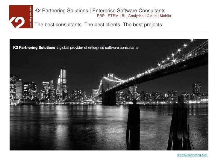 K2 Partnering Solutions | Enterprise Software Consultants<br />ERP | ETRM | BI | Analytics | Cloud | Mobile<br />The best ...