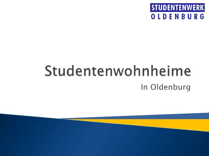 Studentenwohnheime<br />In Oldenburg<br />