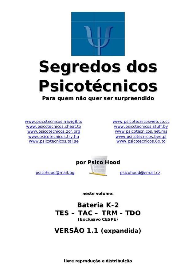 Segredos dos      Psicotécnicos       Para quem não quer ser surpreendidowww.psicotecnicos.navig8.to             www.psico...