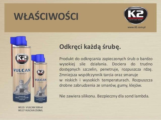 W115 K2 Vulcan - Super skuteczny produkt do odkrecania srub  Slide 2
