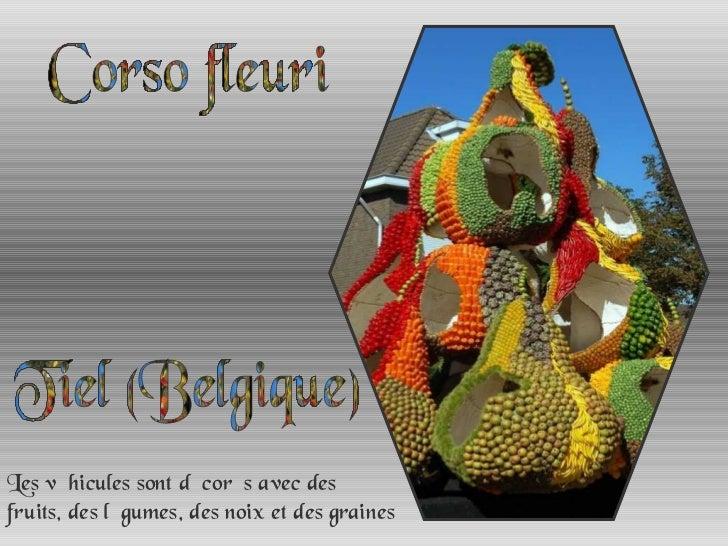 Corso fleuri à Tiel (Belgique) Les véhicules sont décorés avec des fruits, des légumes, des noix et des graines