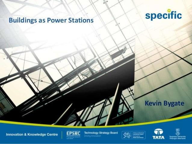 Buildings as Power Stations Kevin Bygate