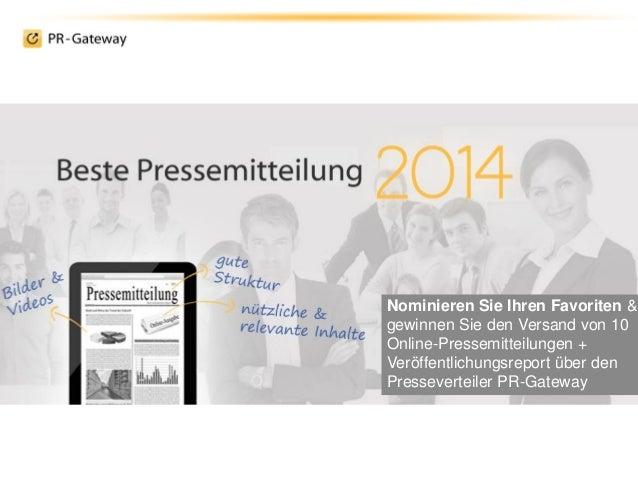 Nominieren Sie Ihren Favoriten & gewinnen Sie den Versand von 10 Online-Pressemitteilungen + Veröffentlichungsreport über ...