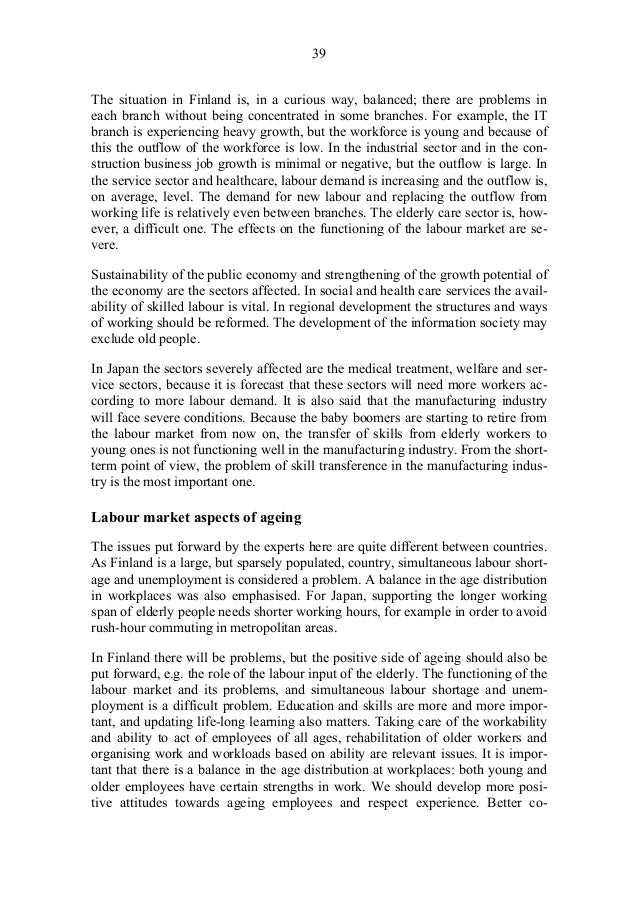 41 4 Ageing and Employment Policies: similarities and differences This part summarises the main findings of the study, tog...