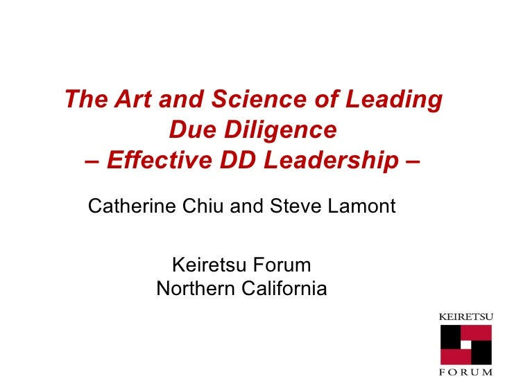 The Art and Science of Leading Due Diligence – Effective DD Leadership – Catherine Chiu and Steve Lamont Keiretsu Forum No...